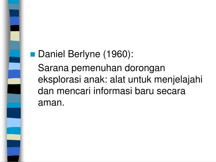 Daniel Berlyne (1960):