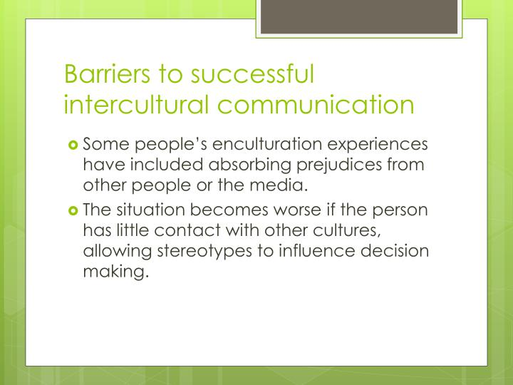 Barriers to successful intercultural communication