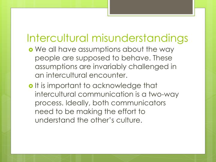 Intercultural misunderstandings