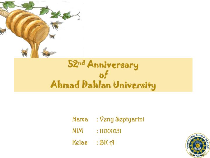 52 nd anniversary of ahmad dahlan university