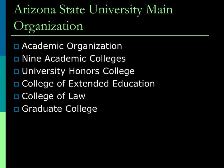 Arizona State University Main Organization