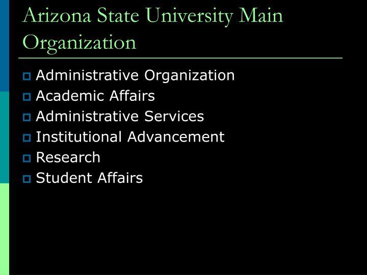 Arizona State University Main Organization