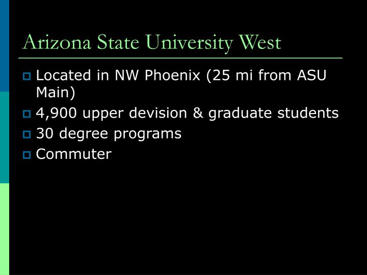 Arizona State University West