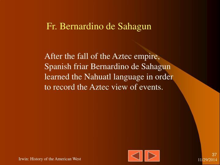 Fr. Bernardino de Sahagun