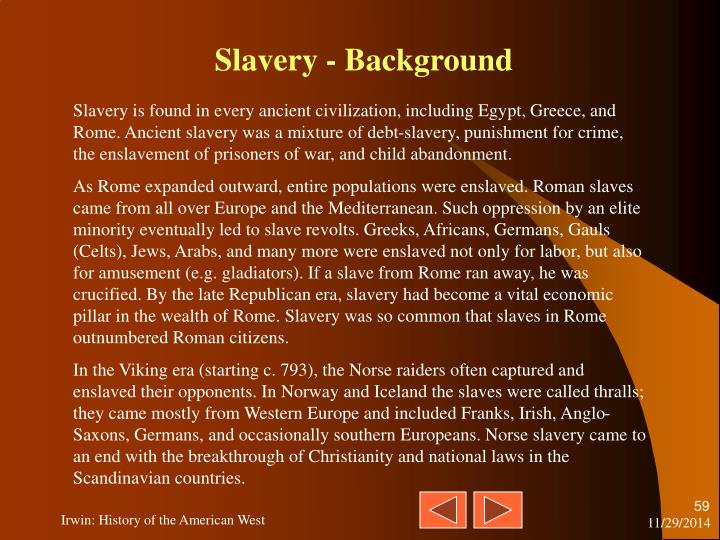 Slavery - Background