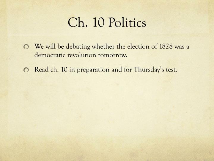Ch. 10 Politics
