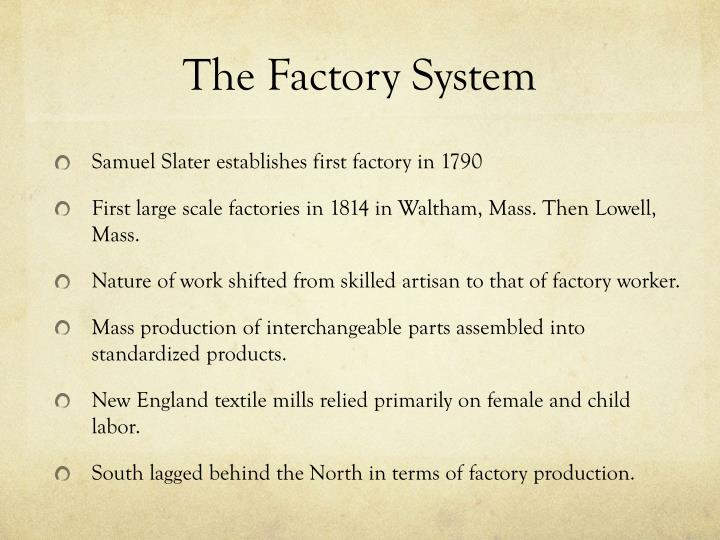 The Factory System
