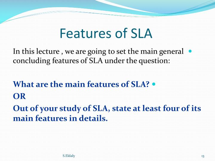 Features of SLA