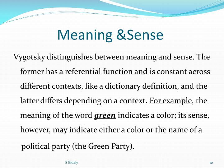 Meaning &Sense