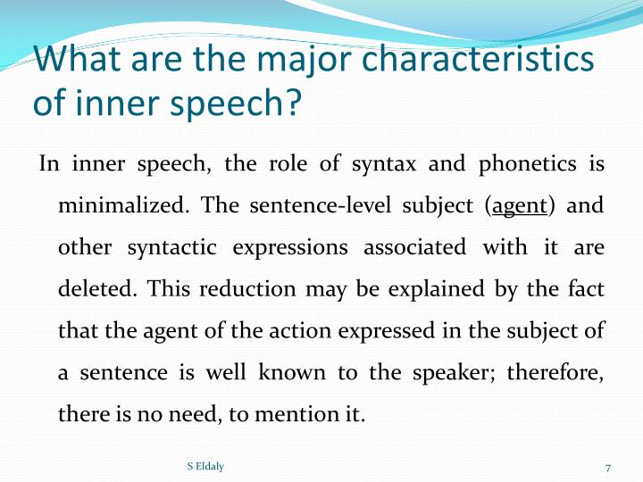 What are the major characteristics of inner speech?