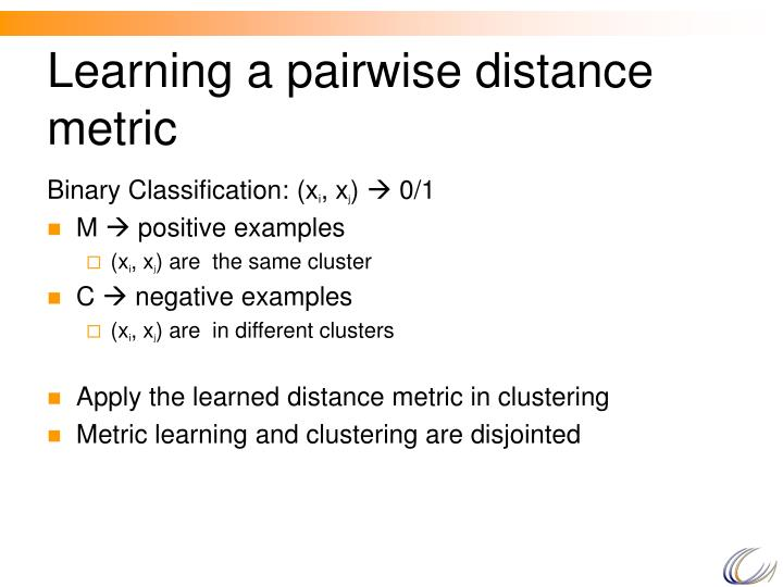 Learning a pairwise distance metric