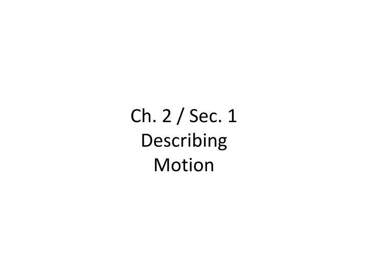 Ch. 2 / Sec. 1