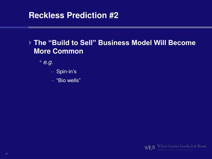 Reckless Prediction #2