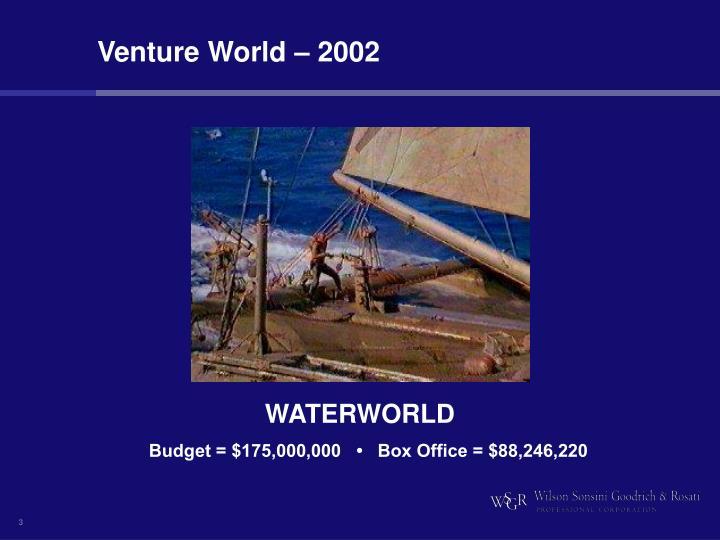 Venture World – 2002