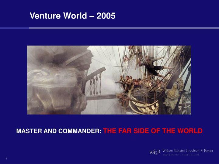 Venture World – 2005