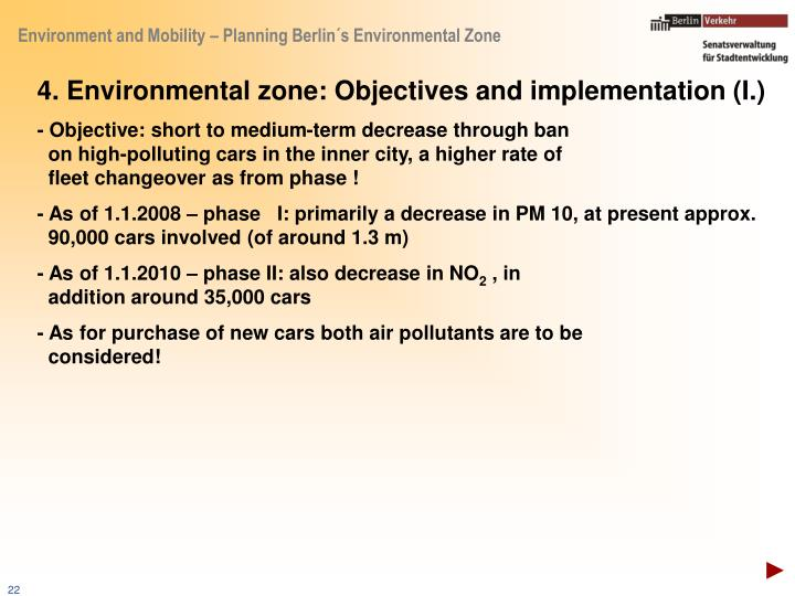 4. Environmental zone: Objectives and implementation (I.)