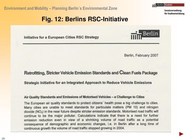 Fig. 12: Berlins RSC-Initiative