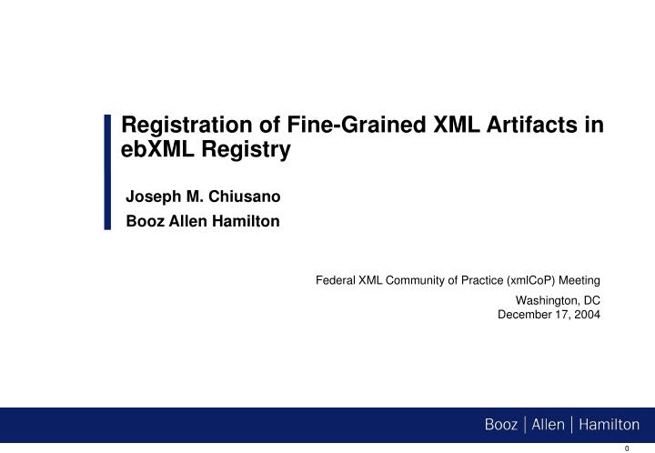 Registration of Fine-Grained XML Artifacts in ebXML Registry