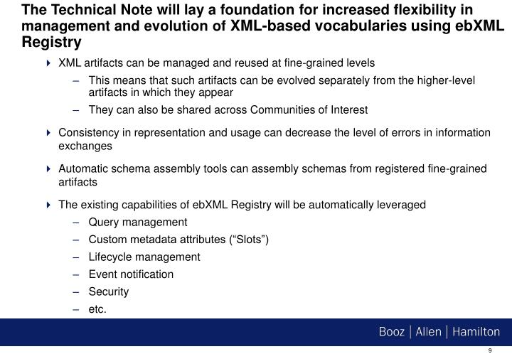 The Technical Note will lay a foundation for increased flexibility in management and evolution of