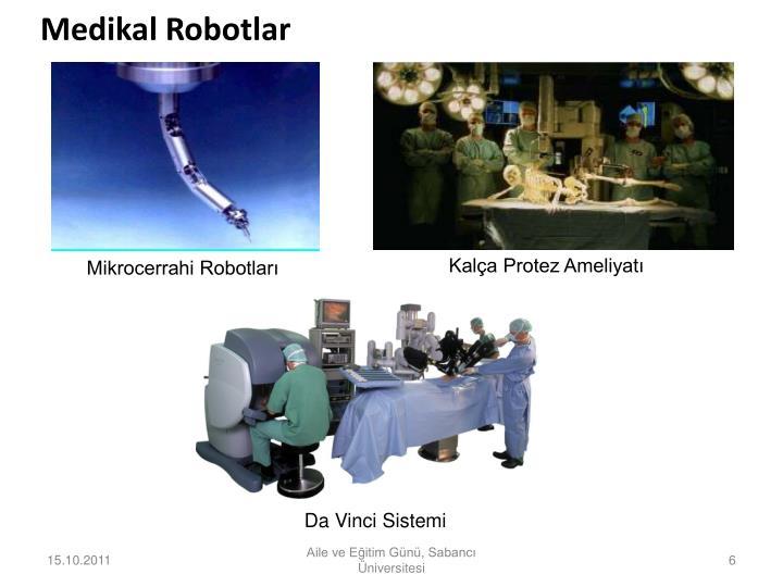 Medikal Robotlar
