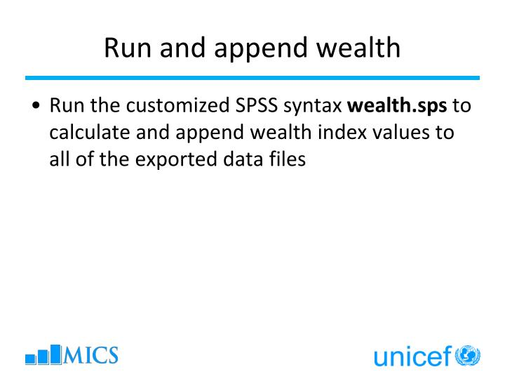 Run and append wealth