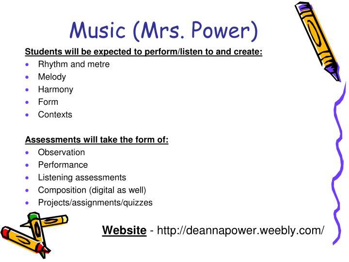 Music (Mrs. Power)