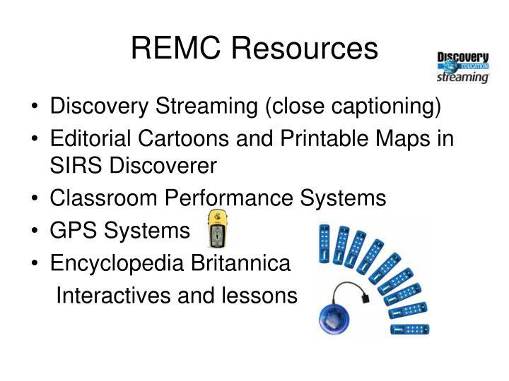 REMC Resources