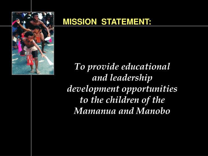 MISSION  STATEMENT: