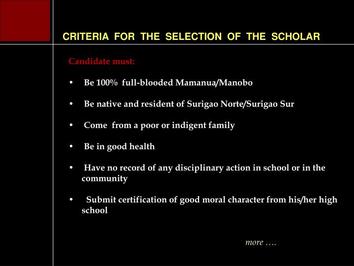 CRITERIA  FOR  THE  SELECTION  OF  THE  SCHOLAR