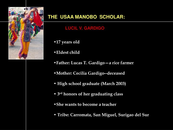THE  USAA MANOBO  SCHOLAR:
