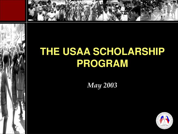 The usaa scholarship program may 2003
