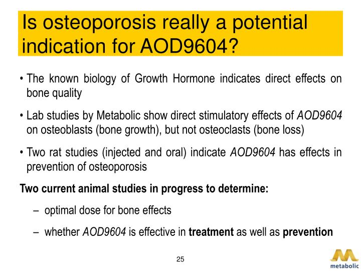 Is osteoporosis really a potential indication for AOD9604?