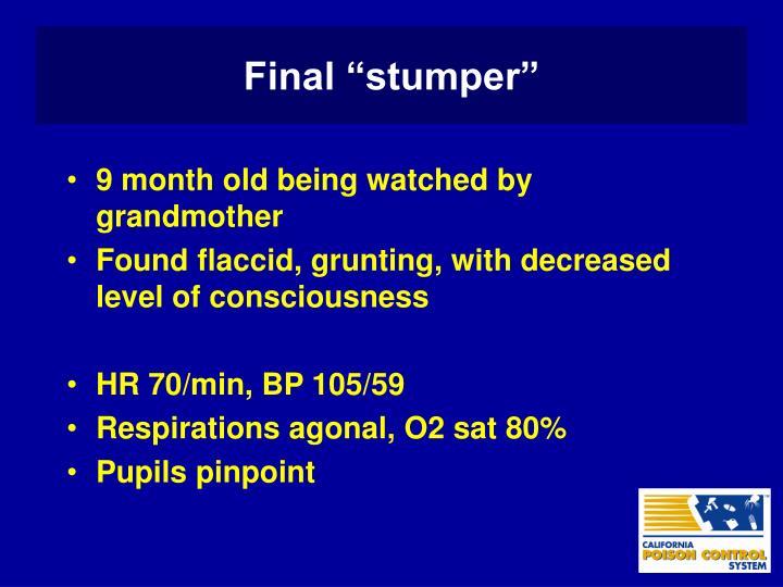 "Final ""stumper"""
