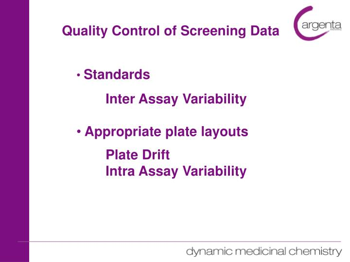 Quality Control of Screening Data