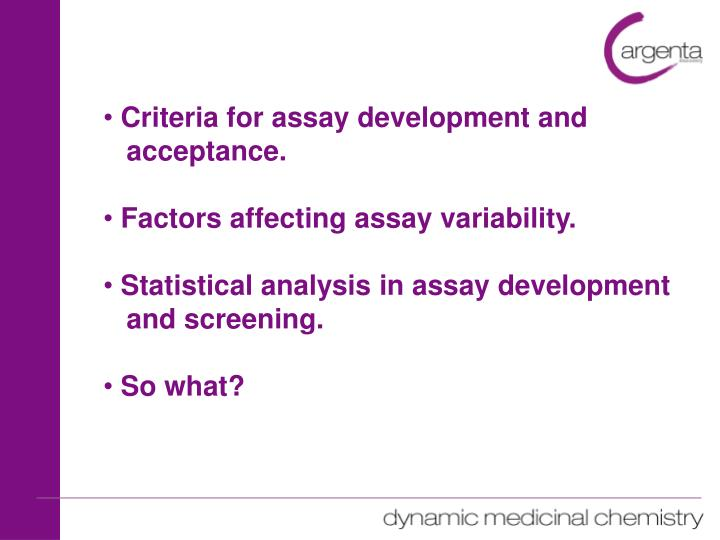Criteria for assay development and
