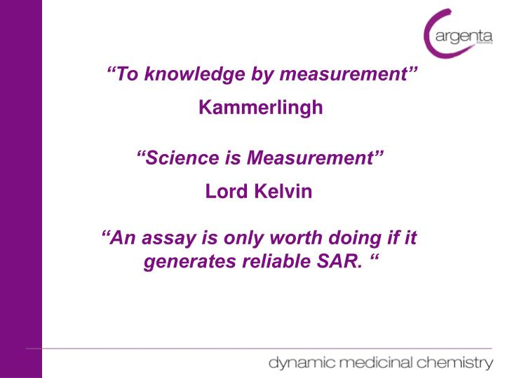 """To knowledge by measurement"""