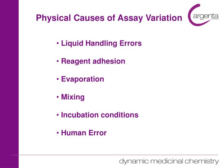 Physical Causes of Assay Variation