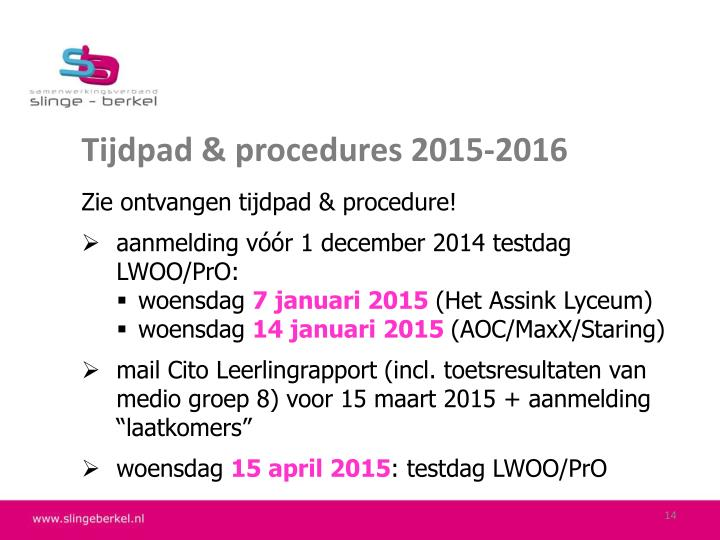 Tijdpad & procedures 2015-2016