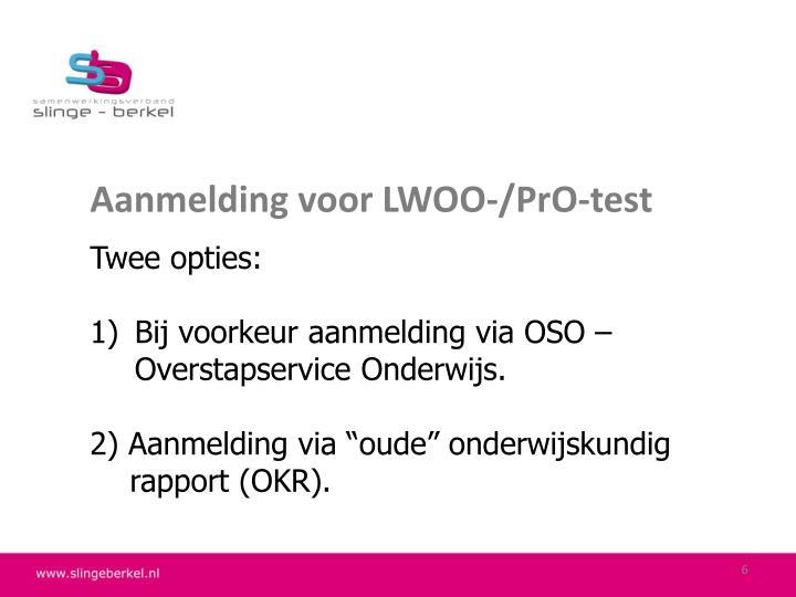 Aanmelding voor LWOO-/