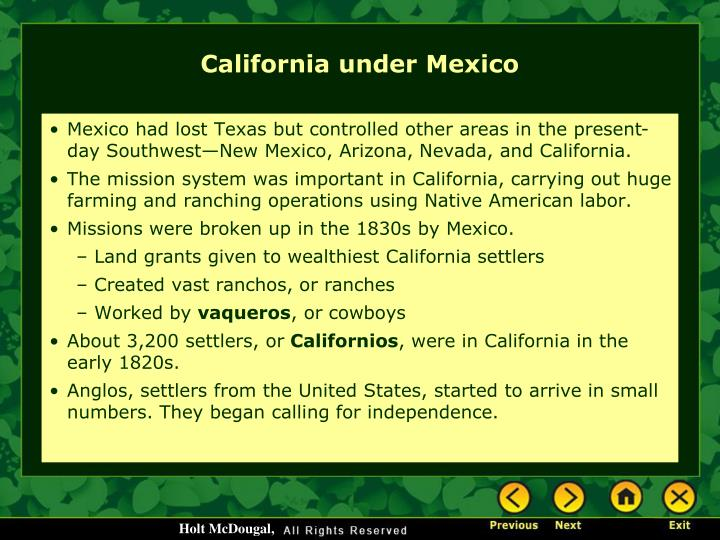 Mexico had lost Texas but controlled other areas in the present-day Southwest—New Mexico, Arizona, Nevada, and California.