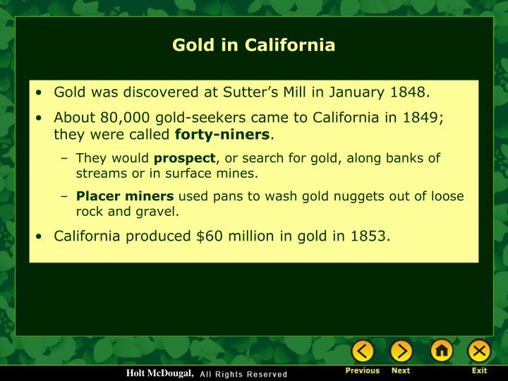 Gold was discovered at Sutter's Mill in January 1848.