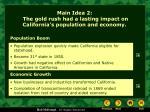 main idea 2 the gold rush had a lasting impact on california s population and economy