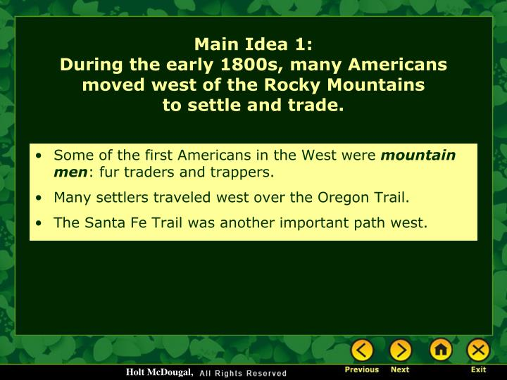 Some of the first Americans in the West were