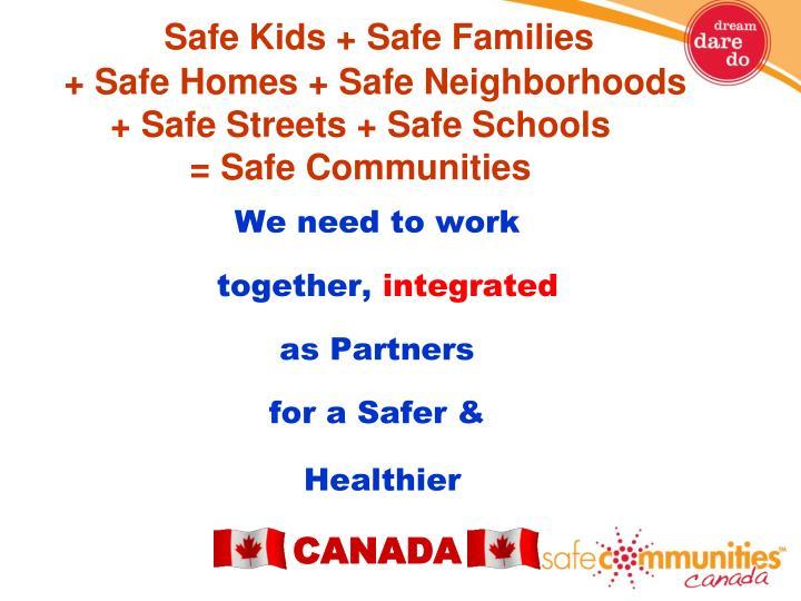 Safe Kids + Safe Families