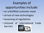 examples of opportunities include