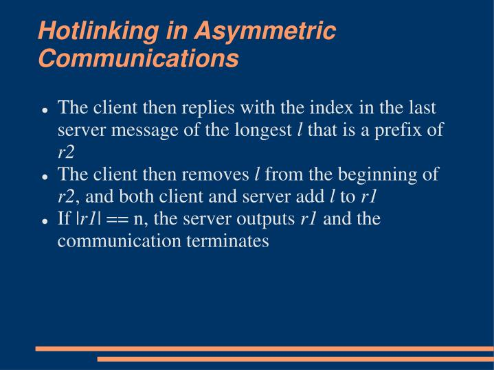 Hotlinking in Asymmetric Communications