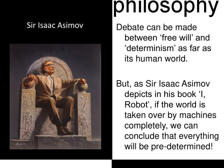 Sir Isaac Asimov