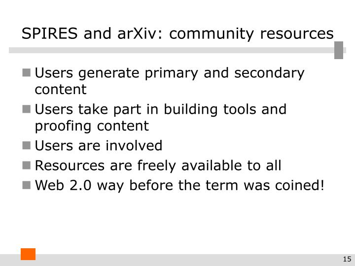 SPIRES and arXiv: community resources