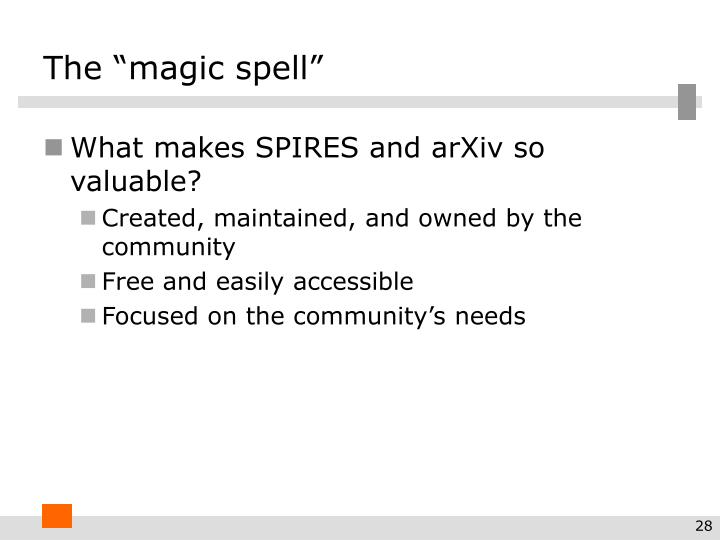 "The ""magic spell"""