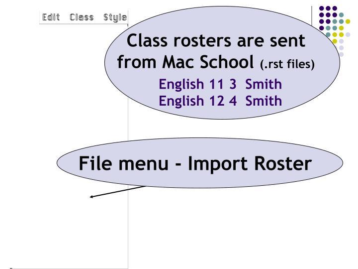 File menu - Import Roster